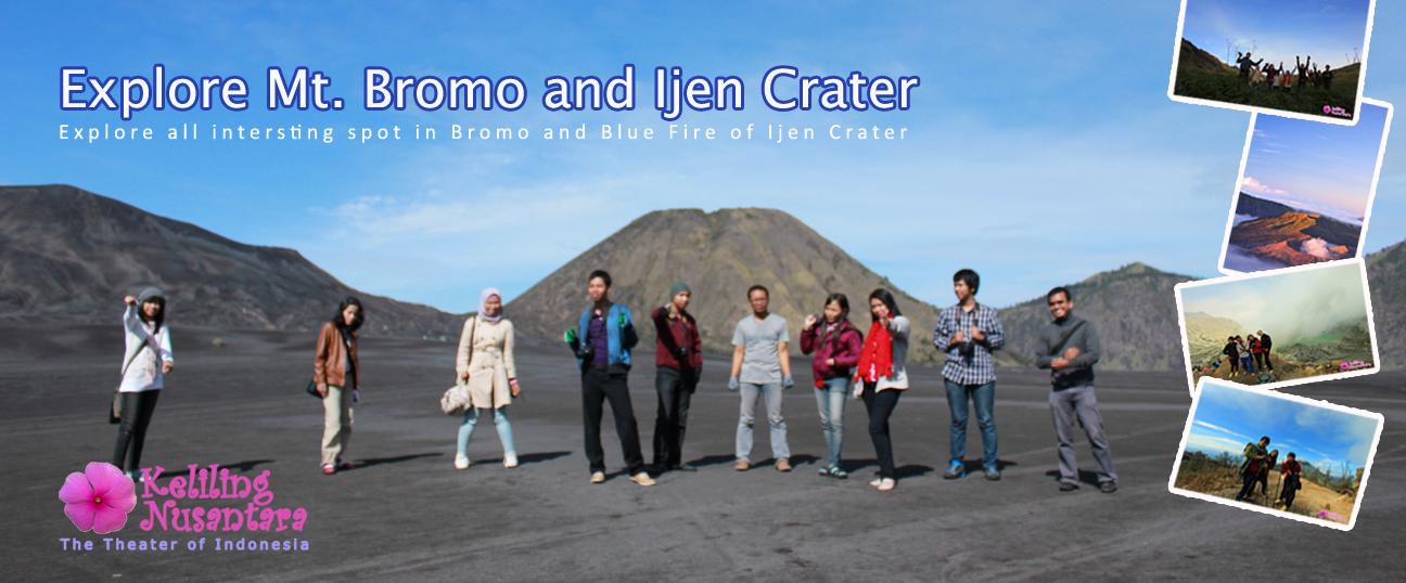 Explore Bromo Ijen Explore Bromo and Ijen Crater 3D2N