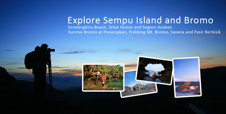 Explore Pulau Sempu and Bromo Explore Sempu Island and Mount Bromo 2014