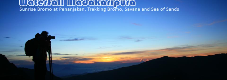 Explore Mt. Bromo and Madakaripura Waterfall 2014